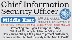 8th Chief Information Security Officer Middle East Summit & Roundtable