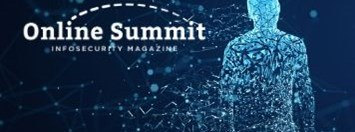 Infosecurity Magazine EMEA Online Summit - Autumn 2020