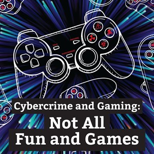 Cybercrime in Online Gaming