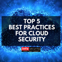 Top 5 Best Practices for Cloud Security