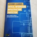 Review: Lessons Learned: Critical Information Infrastructure Protection